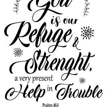 Bible Verse - Psalms 46:1 by BohoFruits