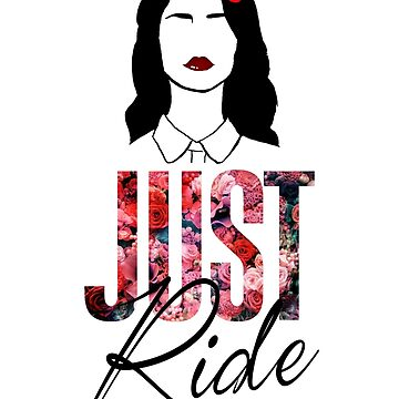 Lana Del Rey - Just Ride by TM490