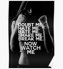 Doubt Me, Hate Me, Rate, Me, Now Watch Me Poster
