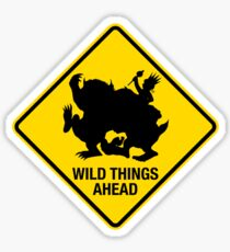 Wild Things Ahead Sticker