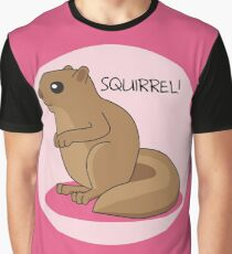 Squirrel Is Squirrel Graphic T-Shirt