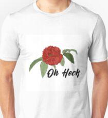Oh Heck Flower Unisex T-Shirt