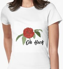 Oh Heck Flower Women's Fitted T-Shirt