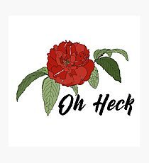 Oh Heck Flower Photographic Print
