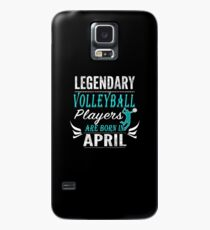 Volleyball Legends are Born in  April Case/Skin for Samsung Galaxy
