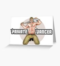Private Dancer Greeting Card