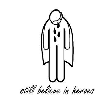 Still Believe In Heroes - Token  by IainW98