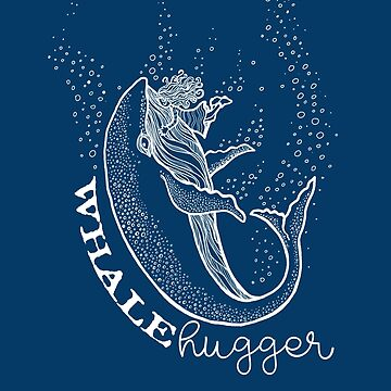 Whale Hugger - Save the Whales - White Text by jitterfly