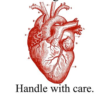 Heart Fragile Handle With Care. by MarBdesigns