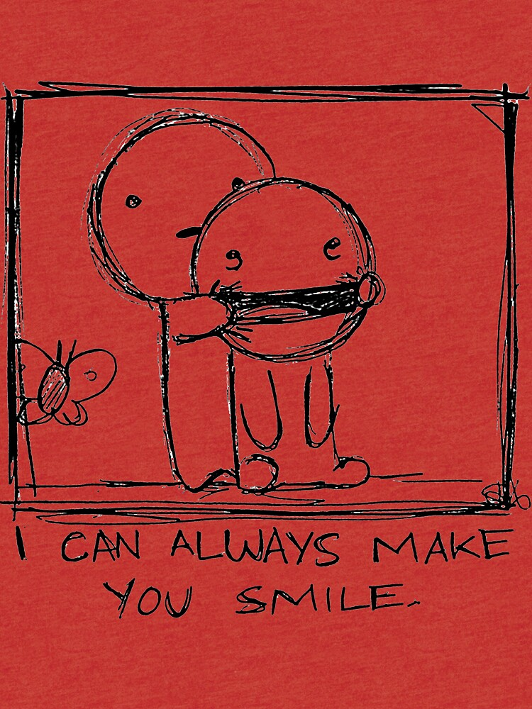 I Can Always Make You Smile Tri Blend T Shirt By Philipdearest