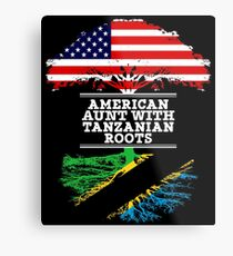 American Aunt With Tanzanian Roots - Gift For Tanzanian Aunties Metal Print