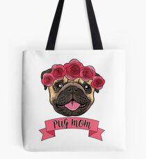 Pug Mom Flower Crown Tee Tote Bag