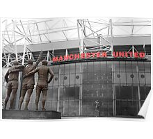 Manchester Utd Trinity salute Sir Matt Busby and Old Trafford Poster