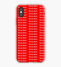 Eat my Shorts iPhone Case