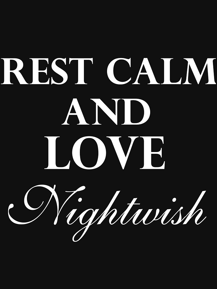 Rest Calm and Love Nightwish by hopelesshecate