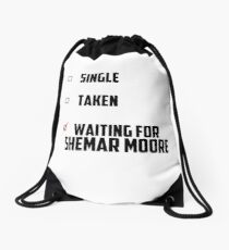 Waiting For Shemar Moore Drawstring Bag