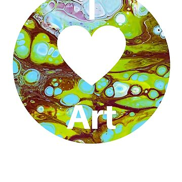 I love Art, Artists T shirt by CallyLawson
