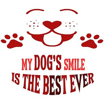 My dog's smile is the best ever by TAKASH