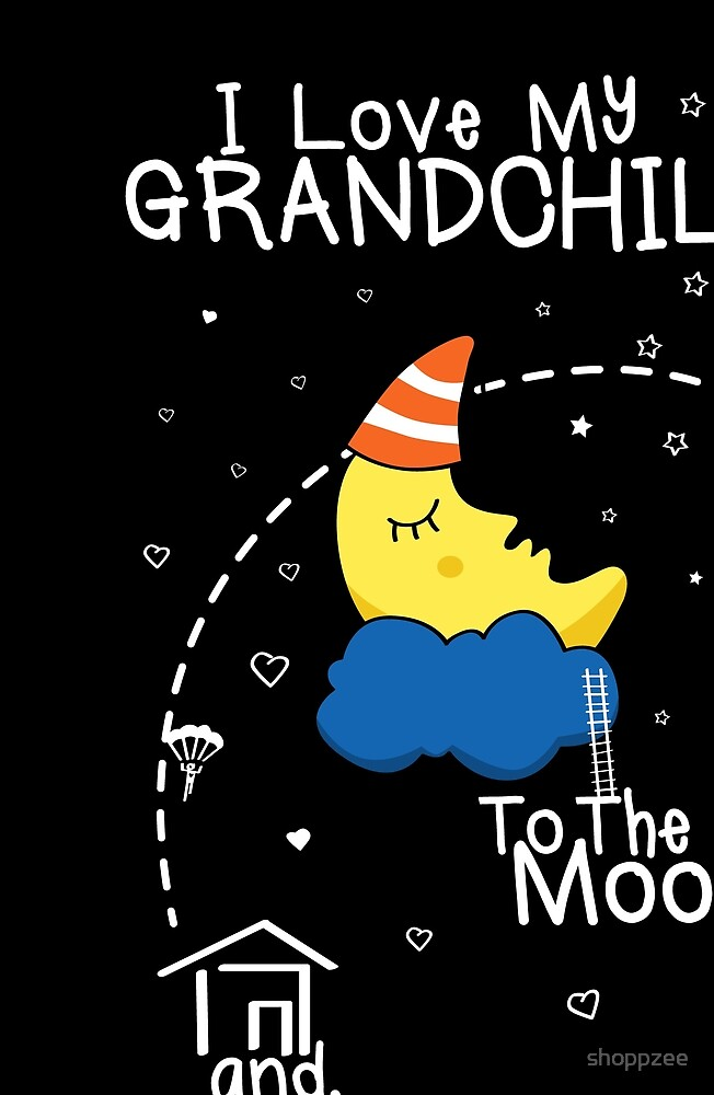Grandchild Love To The Moon by shoppzee