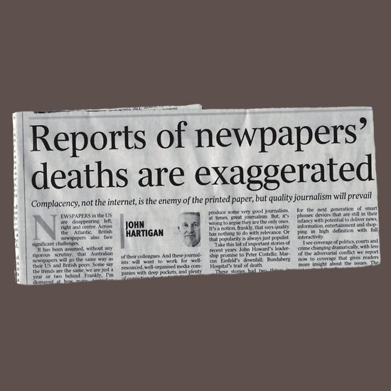 "TShirtGifter presents: ""Reports of newpapers' deaths are exaggerated"" T-Shirt"