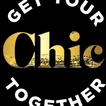 Get Your Chic Together - Black & Gold von Swissgossiper