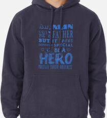 A Father And A Hero! Prostate Cancer Awareness   Pullover Hoodie