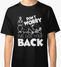 Cute Don't Worry I've Got Your Back Classic T-Shirt