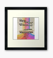 Hello Wisconsin Framed Print