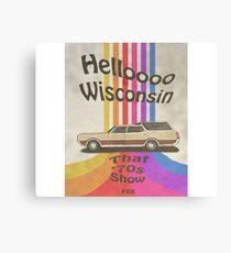 Hallo Wisconsin Leinwanddruck
