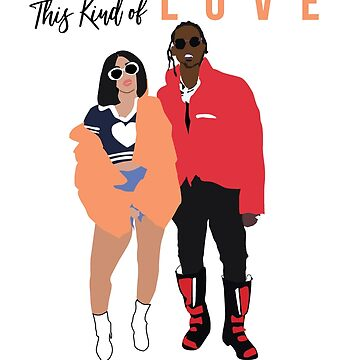 This Kind of Love - Cardi  & Offset  by nadirasimone