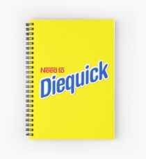 Need to Diequick Spiral Notebook