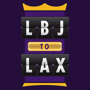 LBJ to LAX by DesignSyndicate
