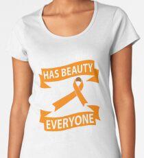 Everything Has Beauty! Self Injury Awareness  Women's Premium T-Shirt