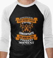 Do Not Dwell in The Past! Self Injury Awareness  Men's Baseball ¾ T-Shirt