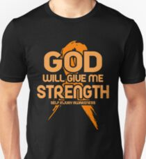 God Will Give Me Strength! Self Injury Awareness  Unisex T-Shirt