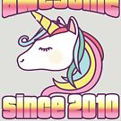 Unicorn Awesome Since 2010 8th Birthday by thespottydogg