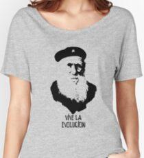 Charles Darwin - Vive la Evolucion! Women's Relaxed Fit T-Shirt