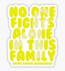 No One Fights Alone in this Family! Spina Bifida Awareness  Sticker