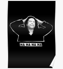The Room - Ha ha ha ha Poster