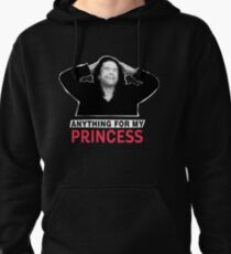 The Room - Anything for my princess Pullover Hoodie