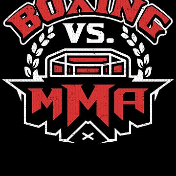 Boxing vs. MMA 2 by trushirtdesigns