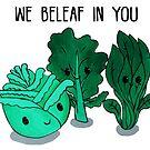 Food Pun - We Beleaf in You by artsbycheri