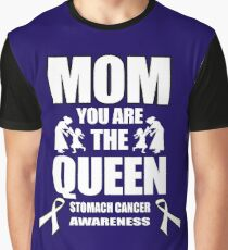 Mom You Are the Queen! Stomach Cancer Awareness  Graphic T-Shirt