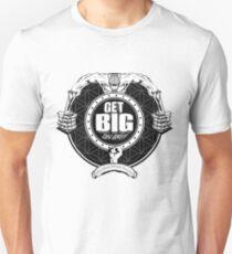 Get Big On 'Em!!! - WHITE Unisex T-Shirt