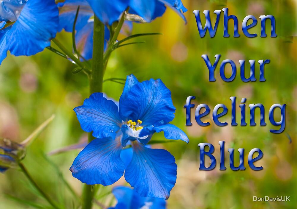 When You're Feeling Blue by DonDavisUK