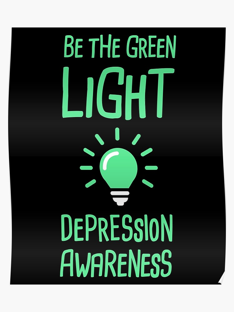 aa78cad8231 Light - Mental Health Depression Awareness | Poster