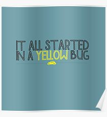 In A Yellow Bug Poster