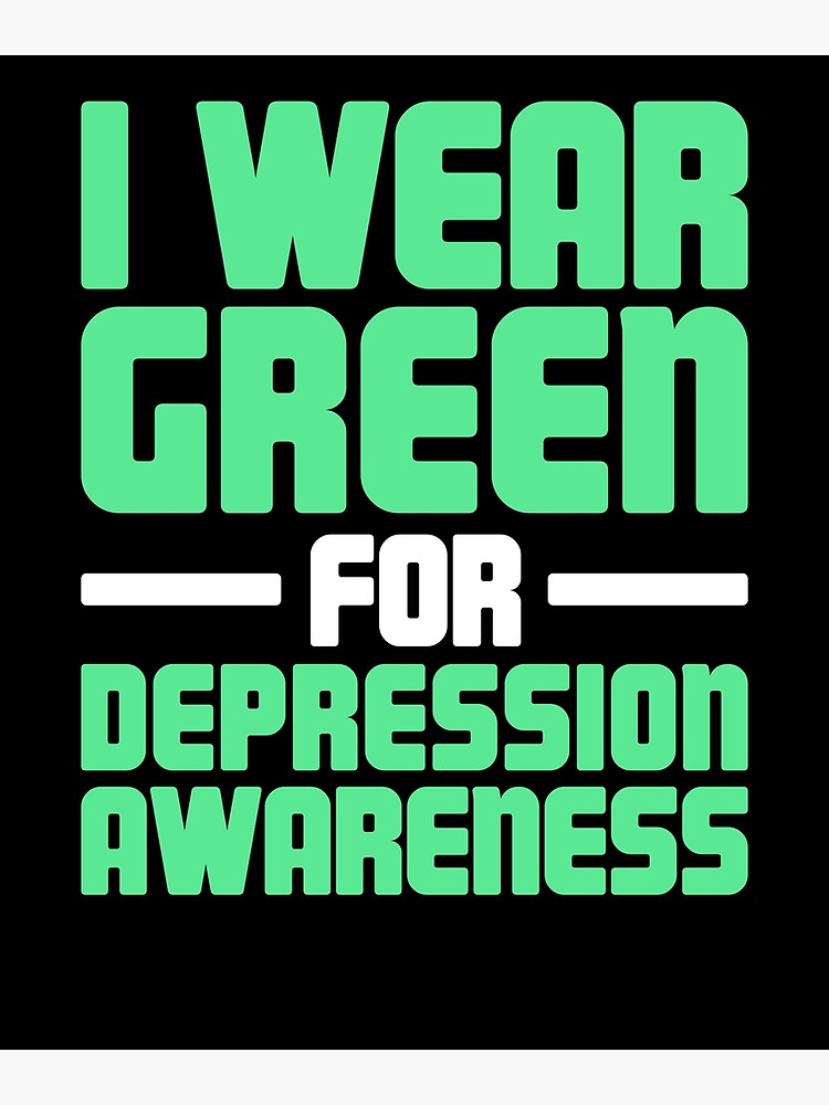 34100e5ebea Green - Mental Health Depression Awareness | Poster