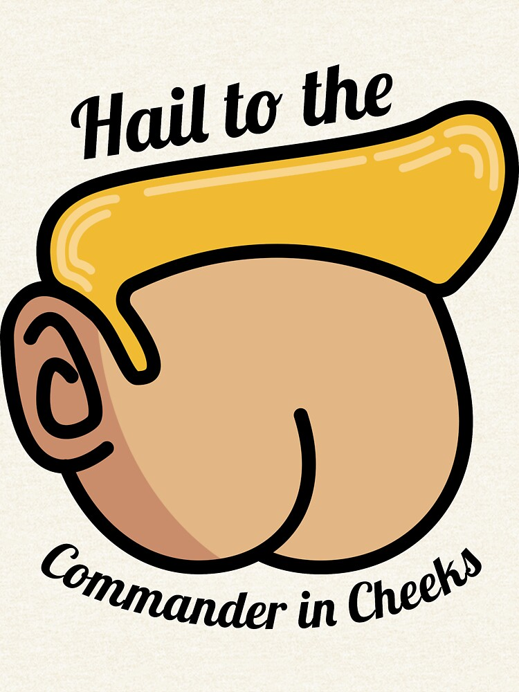 Hail to the Commander in Cheeks by VCOBA