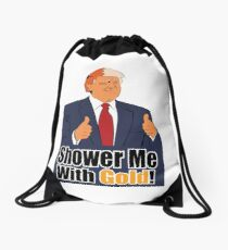 Shower Me With Gold Drawstring Bag